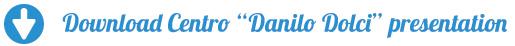 """Download Centro """"Danilo Dolci"""" presentation"""