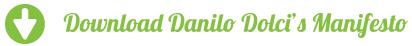 Please click here to download Danilo Dolci's Manifesto